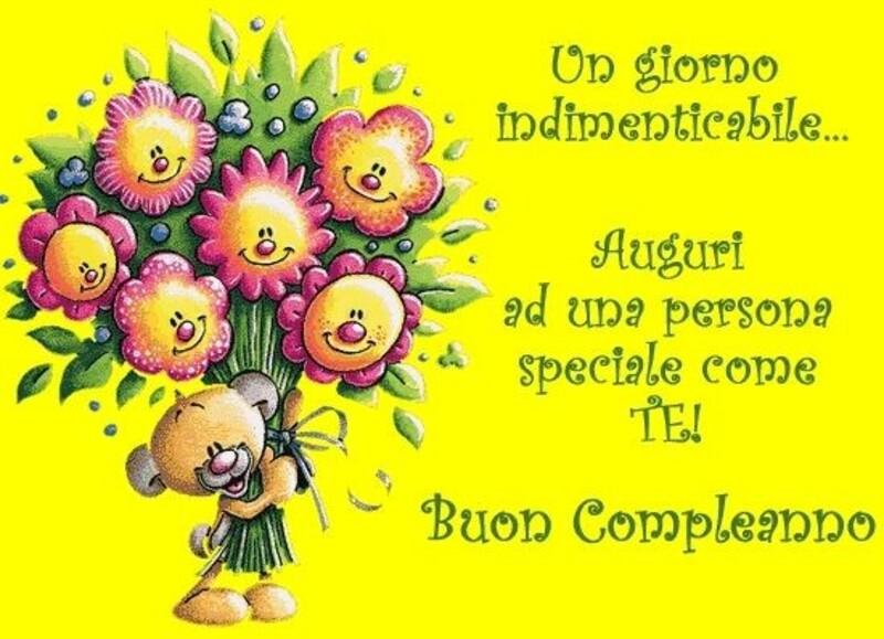 Un giorno indimenticabile...Auguri ad una persona speciale come TE! Buon Compleanno