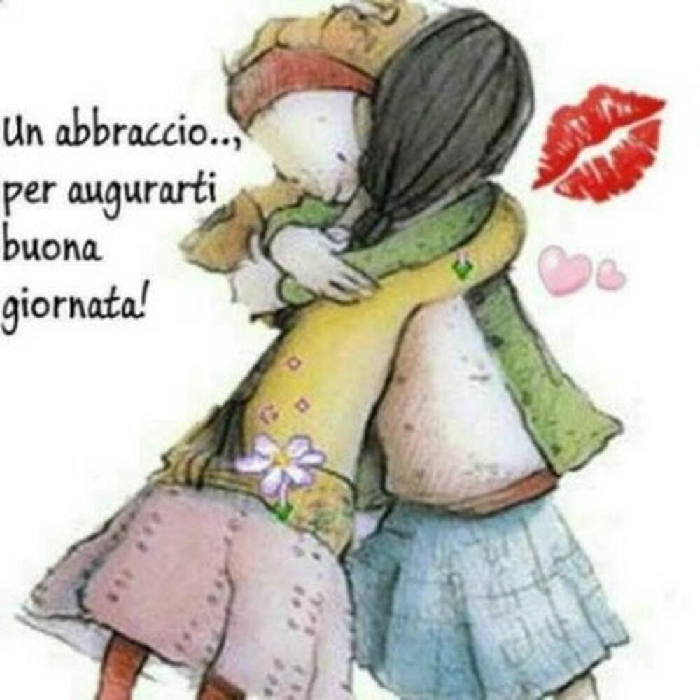 Un abbraccio...per augurarti buona giornata!