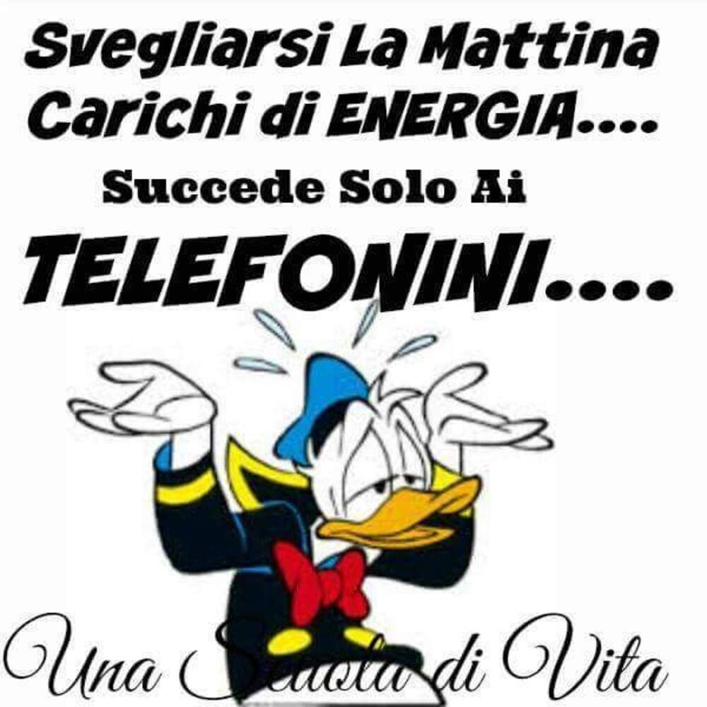 Svegliarsi la mattina carichi di energia...succede solo ai telefonini...