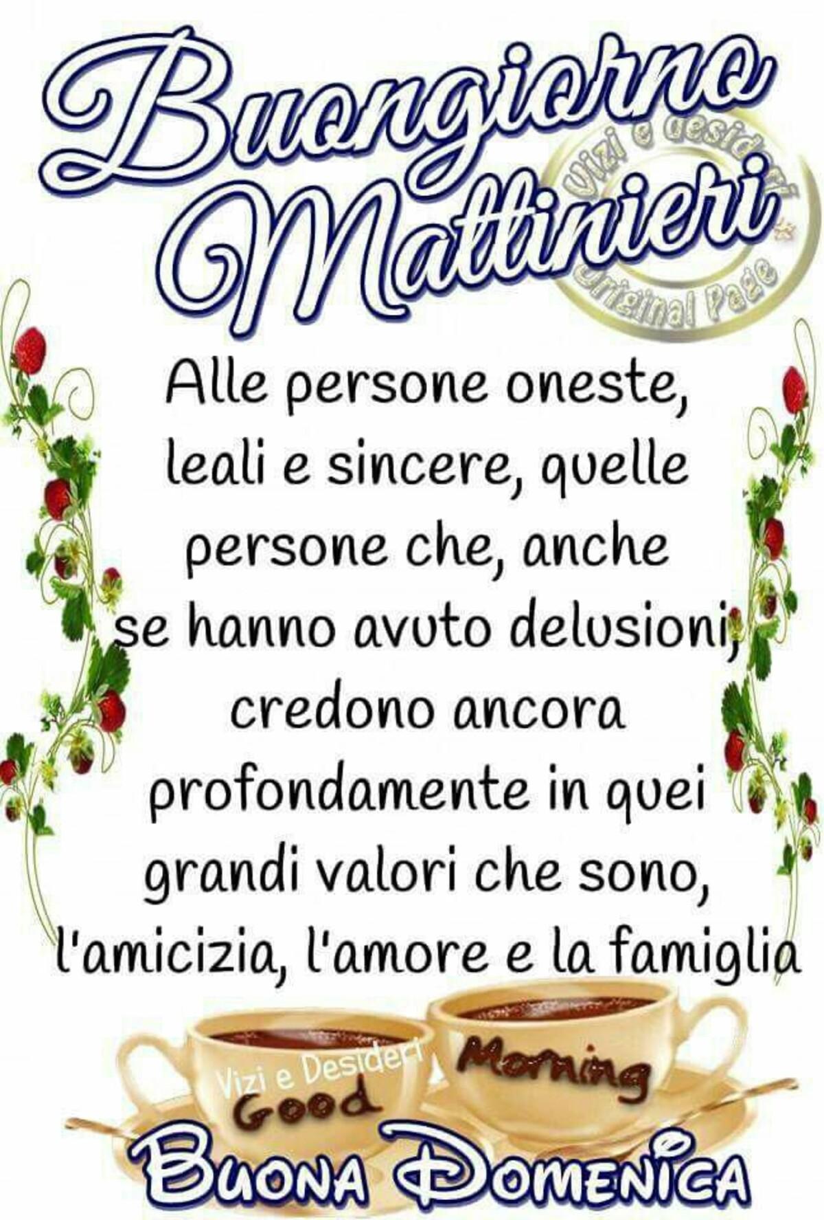 Buongiorno Mattinieri e Buona Domenica