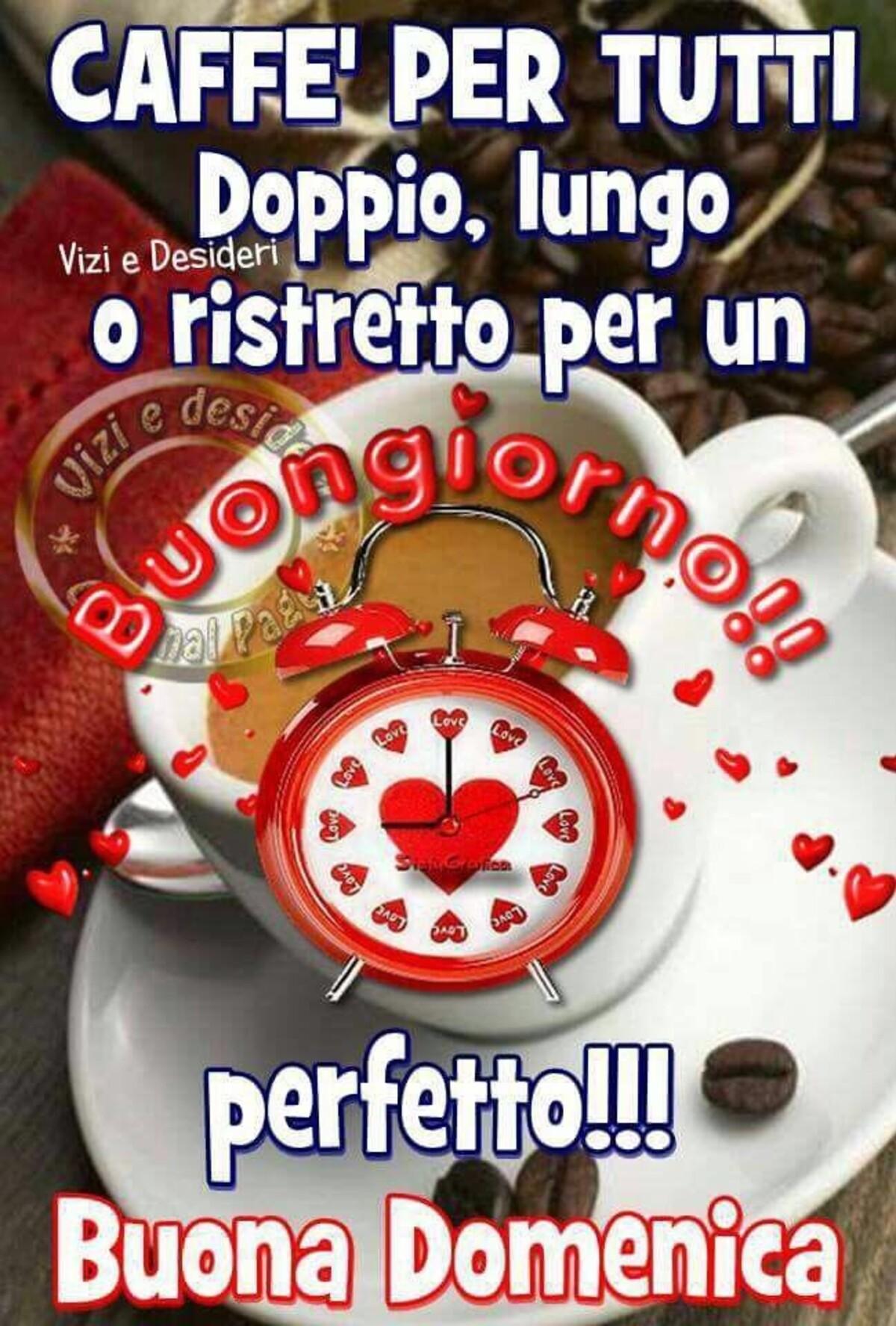 Caffè per tutti doppio, lungo o ristretto per un buongiorno perfetto!!! Buona Domenica