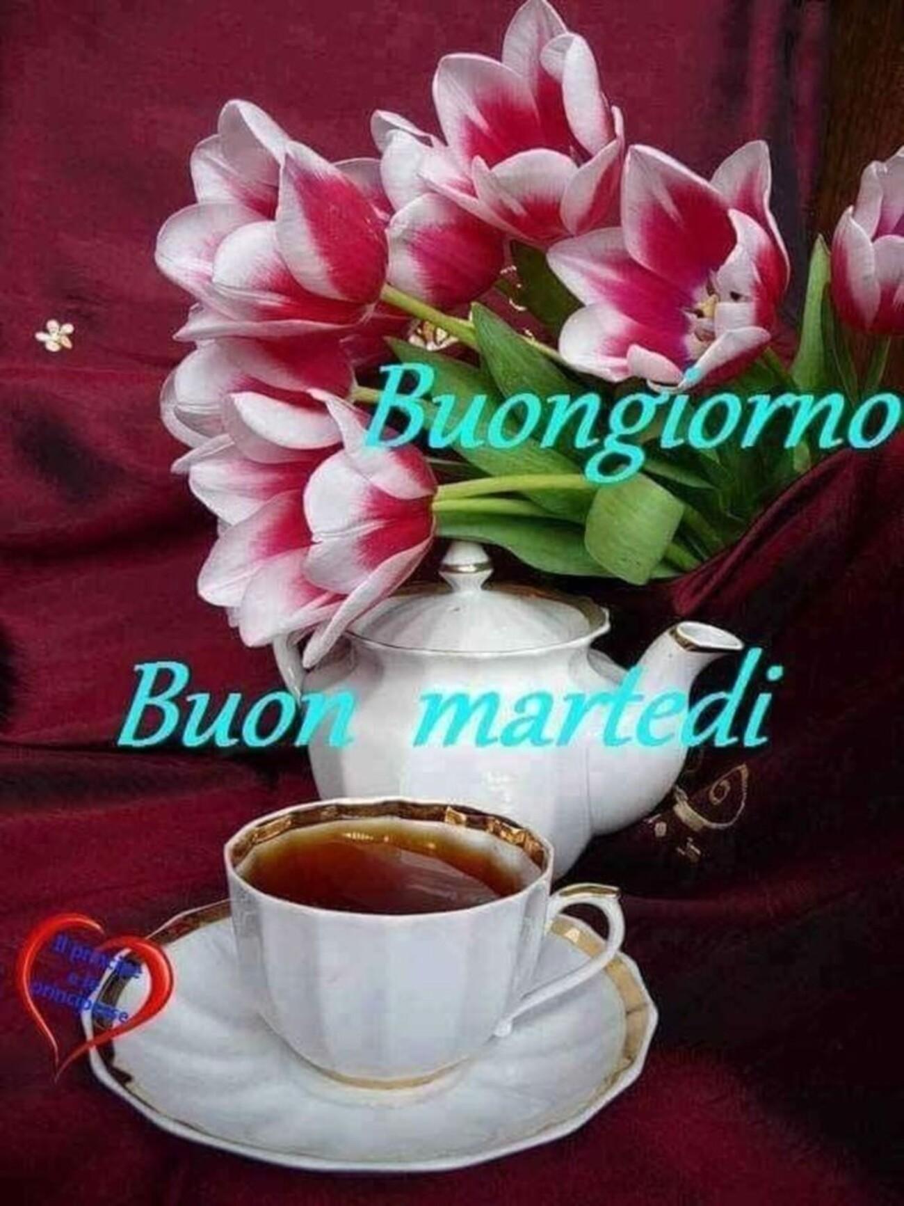 Buongiorno e Buon Martedì