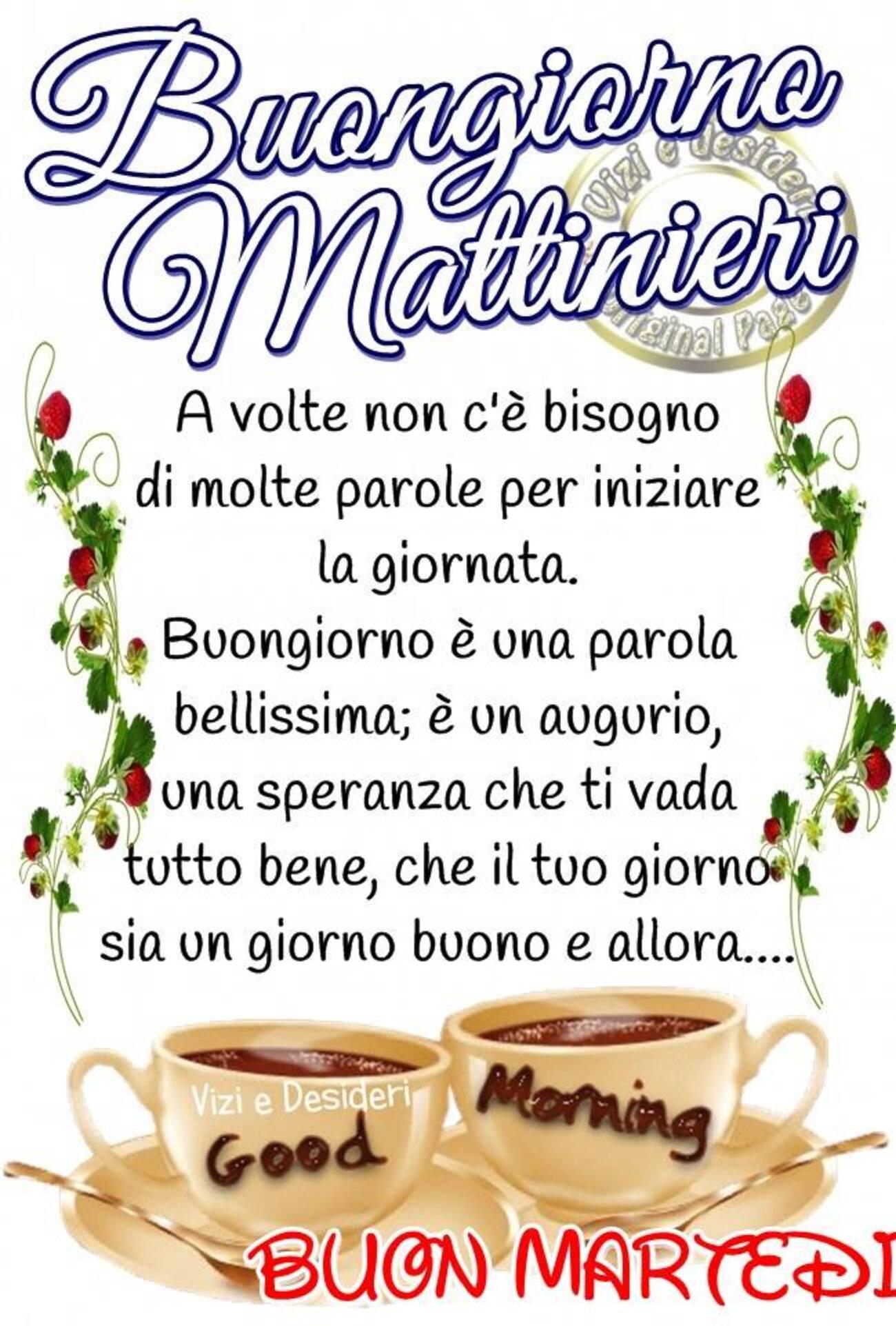 Buongiorno Mattinieri Buon Martedì