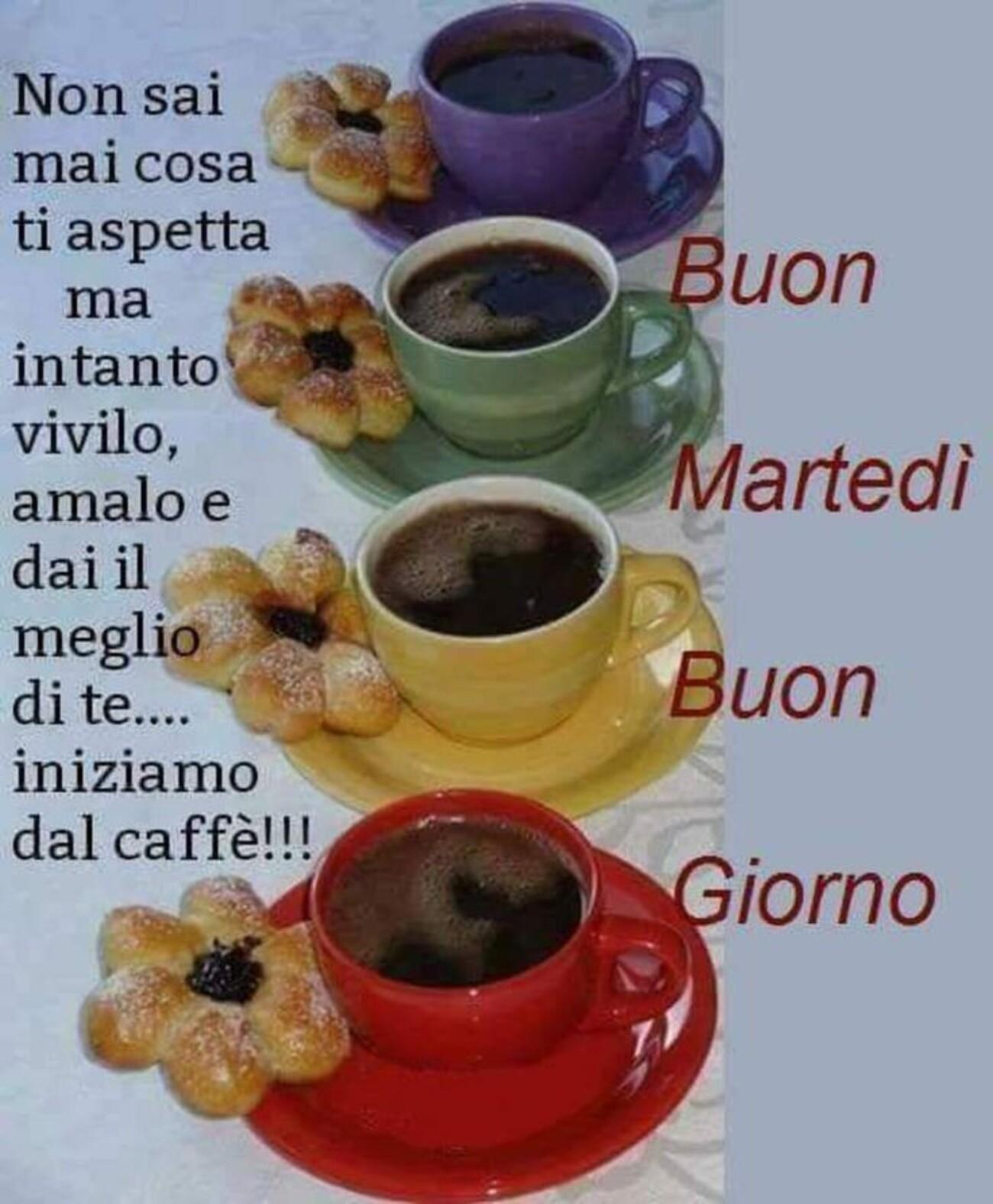 Non sai mai cosa ti aspetta ma intanto vivilo, amalo e dai il meglio di te...iniziamo dal caffè!!! Buon Martedì buongiorno