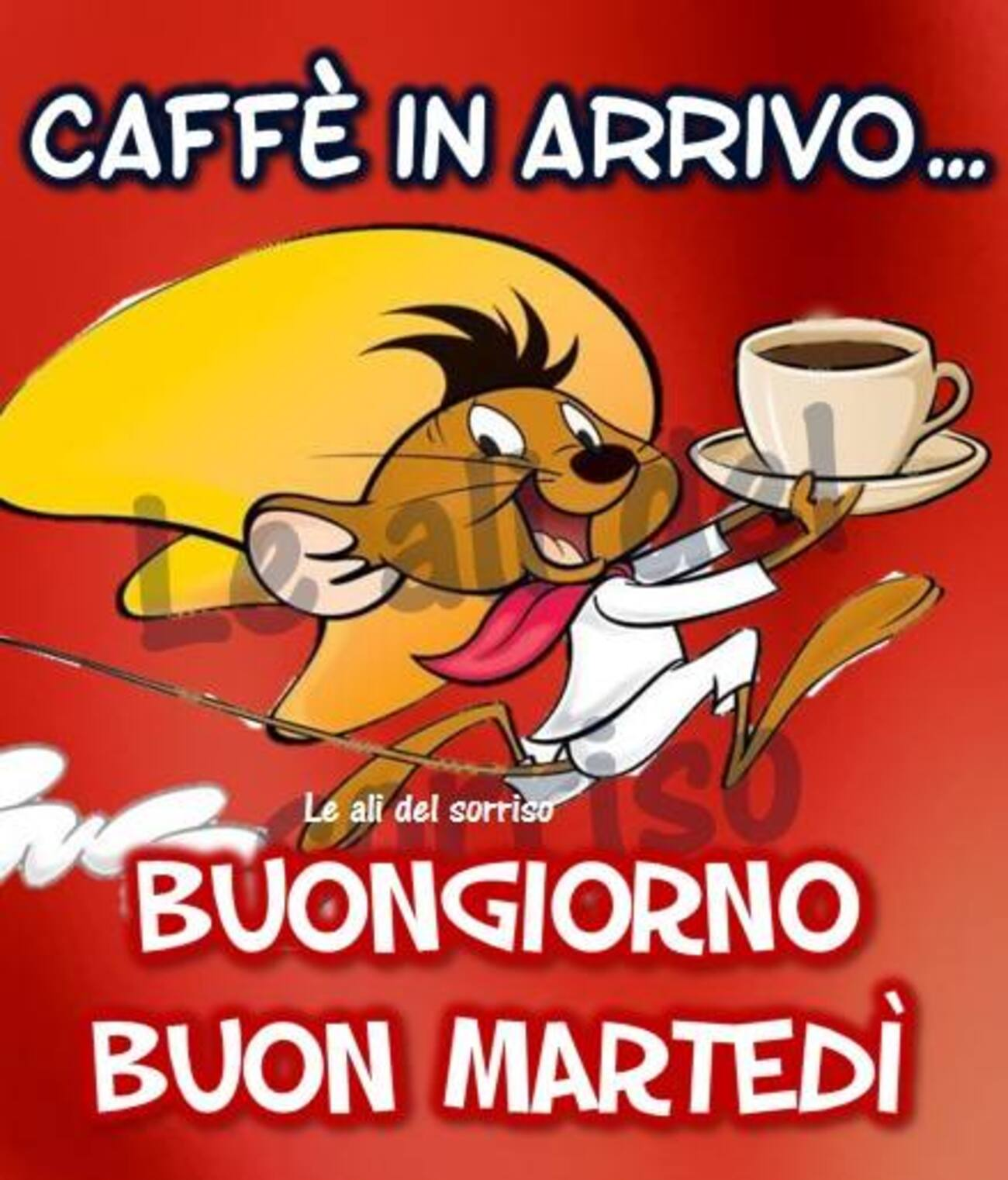 Caffè in arrivo...Buongiorno Buon Martedì