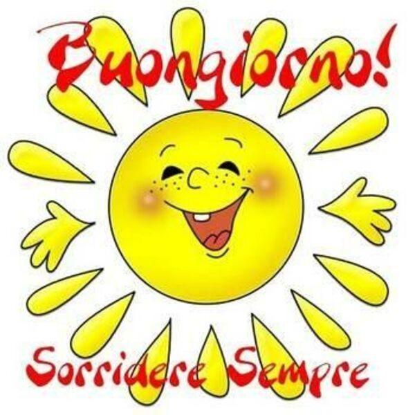 Buongiorno! Sorridere sempre
