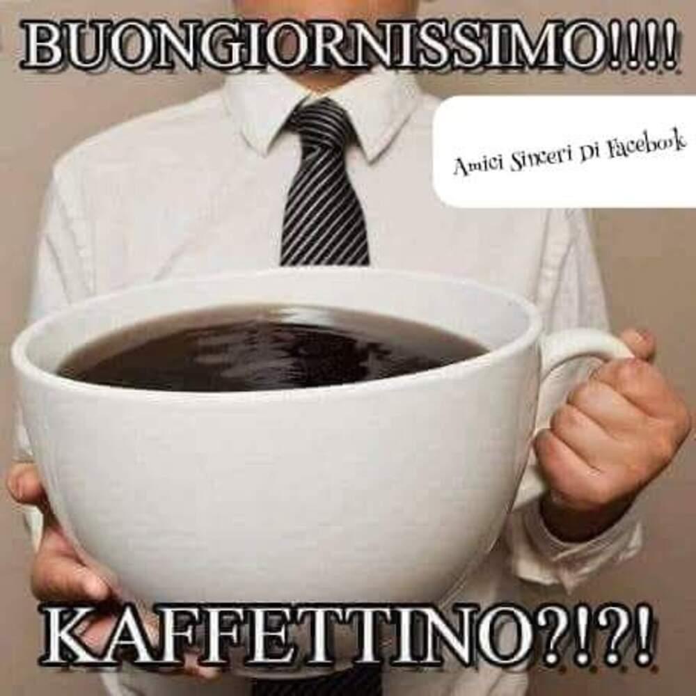 Buongiornissimo !!! Kaffettino ?!?!?!