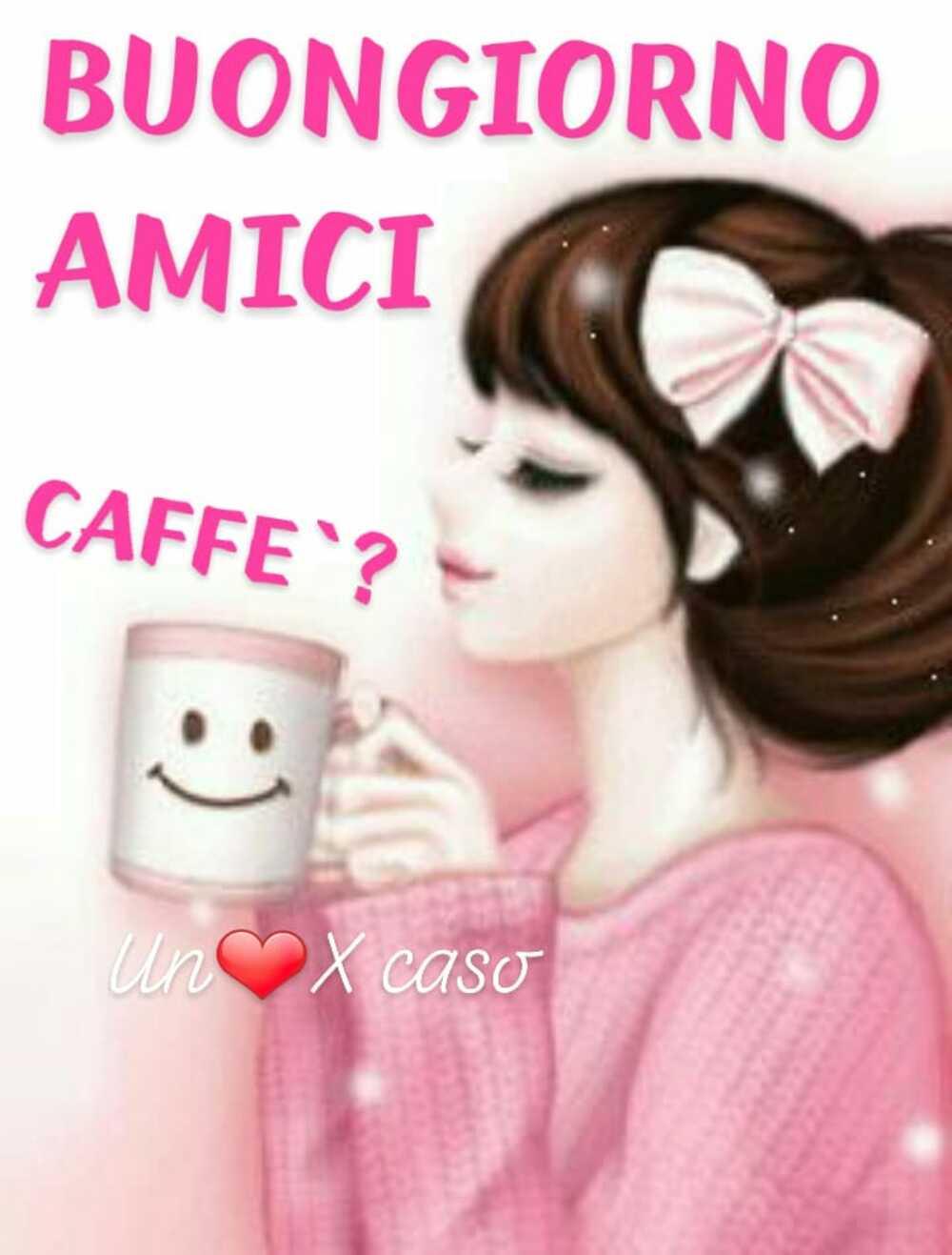 Buongiorno Amici. Caffè?