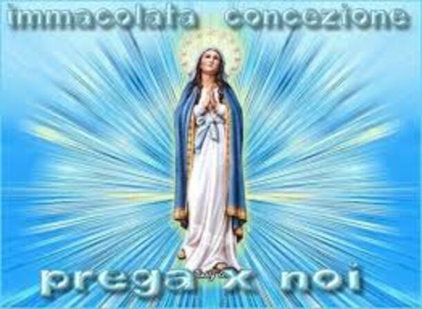 Immacolata Concezione, Prega per Noi