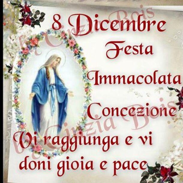 8 Dicembre Festa Immacolata Concezione. Vi raggiunga e vi doni Gioia e Pace
