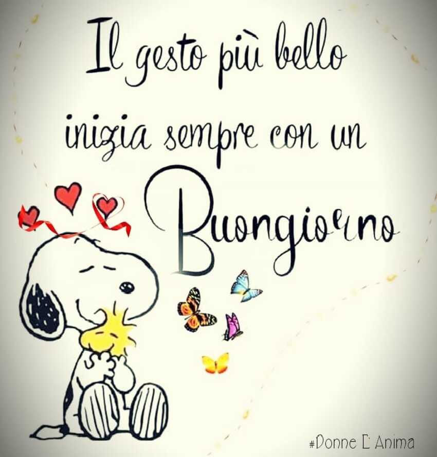 Il gesto più bello inizia sempre con un buongiorno (Snoopy)